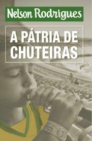 A_Patria_de_Chuteiras_Nelson_Rodrigues